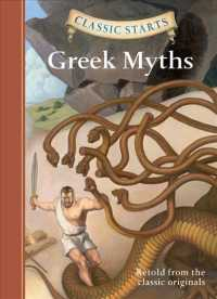 Greek Myths (Classic Starts) (Abridged)
