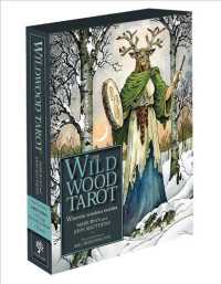 The Wildwood Tarot : Wherein Wisdom Resides (BOX TCR CR)