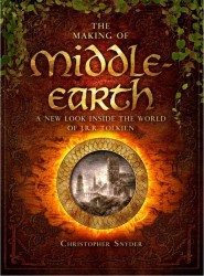 The Making of Middle-Earth : A New Look inside the World of J. R. R. Tolkien
