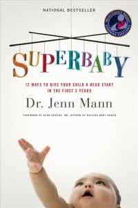 SuperBaby : 12 Ways to Give Your Child a Head Start in the First 3 Years (Reprint)
