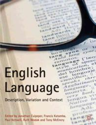 English Language : Description, Variation and Context