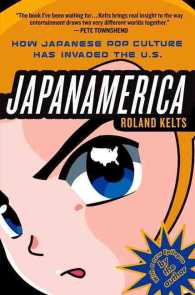 Japanamerica : How Japanese Pop Culture Has Invaded the U.S.