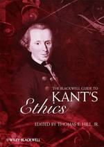 Blackwell Guide to Kant's Ethics (Blackwell Guides to Great Works)