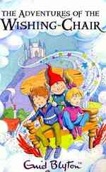 Adventures of the Wishing-chair (The Wishing-chair Series) -- Paperback