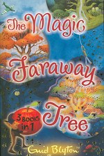 Magic Faraway Tree Collection : 3 Books in 1 (The Magic Faraway Tree) -- Paperback