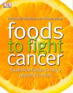Foods to Fight Cancer -- Paperback