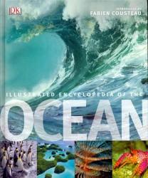 Illustrated Encyclopedia of the Ocean -- Hardback