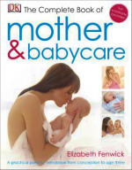 Complete Book of Mother and Babycare -- Hardback