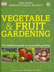 Rhs Vegetable & Fruit Gardening -- Hardback