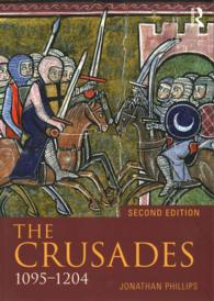 The Crusades, 1095-1204 (Seminar Studies) (2ND)