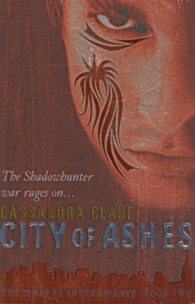 City of Ashes (Mortal Instruments) -- Paperback