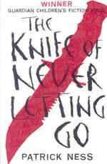 Knife of Never Letting Go -- Paperback