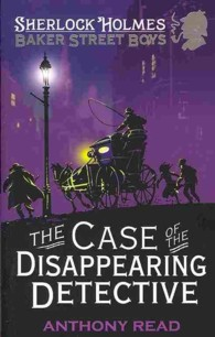 Baker Street Boys : The Case of the Disappearing Detective -- Paperback
