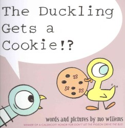 Duckling Gets a Cookie!? -- Paperback