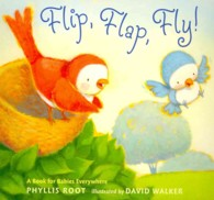 Flip, Flap, Fly!: a Book for Babies Everywhere -- Board book (English Language Edition)