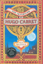 Invention of Hugo Cabret : A Novel in Words and Pictures -- Hardback