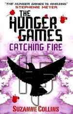 Catching Fire (Hunger Games Trilogy) -- Paperback