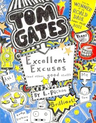 Excellent Excuses (And Other Good Stuff) (Tom Gates) -- Paperback