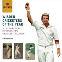 Wisden Cricketers of the Year : A Celebration of Cricket's Greatest Players