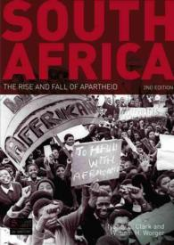 South Africa : The Rise and Fall of Apartheid (2ND)