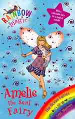 Amelie the Seal Fairy (Rainbow Magic) -- Paperback