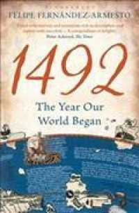 1492 : The Year Our World Began -- Paperback