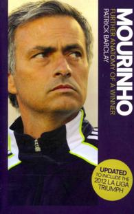 Mourinho: Further Anatomy of a Winner -- Paperback