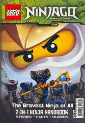 Lego Ninjago 2-in-1 Ninja Handbook: the Bravest Ninja of All/snakes in the Grass -- Paperback