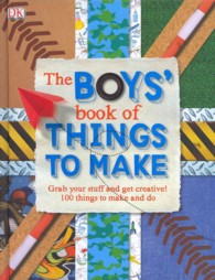 Boys' Book of Things to Make -- Hardback