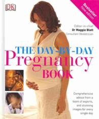 Day-by-day Pregnancy Book -- Hardback