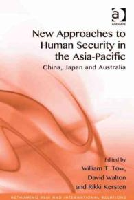 New Approaches to Human Security in the Asia-Pacific : China, Japan and Australia (Rethinking Asia and International Relations)