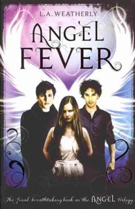 Angel Fever (Angel Trilogy) -- Paperback