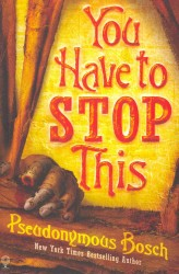 You Have to Stop This -- Paperback