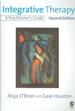 Integrative Therapy : A Practitioner's Guide (2ND)