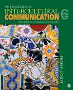 An Introduction to Intercultural Communication : Identities in a Global Community (6TH)