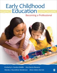 Early Childhood Education : Becoming a Professional