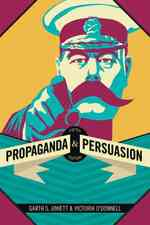 Propaganda & Persuasion (5TH)