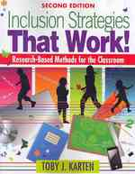 Inclusion Strategies That Work! : Research-Based Methods for the Classroom (2ND)