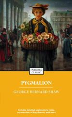 Pygmalion (Enriched Classics Series)