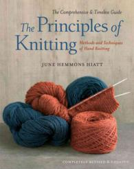 The Principles of Knitting : Methods and Techniques of Hand Knitting (REV UPD)