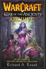 The Warcraft : War of the Ancients Archive