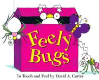 Feely Bugs : To Touch and Feel (MIN)
