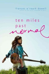 Ten Miles Past Normal (Reprint)