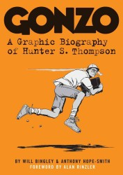 Gonzo : A Graphic Biography of Hunter S. Thompson (Original)