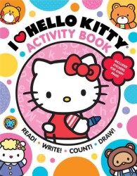 I Heart Hello Kitty Activity Book : Read, Write, Count, and Draw with Hello Kitty and Friends!