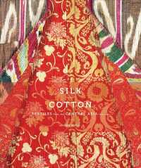 Silk and Cotton : Textiles from the Central Asia That Was