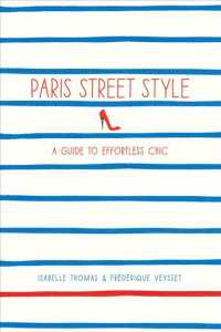 Paris Street Style : A Guide to Effortless Chic