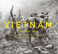 Vietnam : The Real War: a Photographic History by the Associated Press
