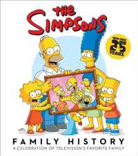 The Simpsons Family History : A Celebration of Television's Favorite Family