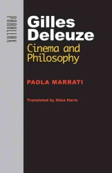 Gilles Deleuze : Cinema and Philosophy (Parallax: Re-visions of Culture and Society) (Reprint)